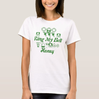 Ring My Bell, Honey T-Shirt