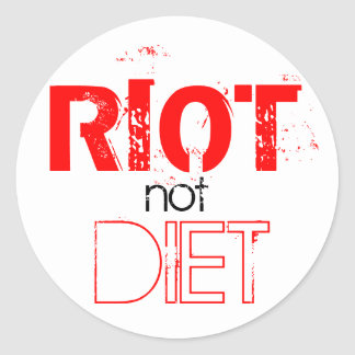 RIOT not DIET Round Sticker
