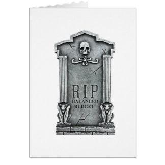 RIP BALANCED BUDGET GRAVESTONE PRINT GREETING CARD