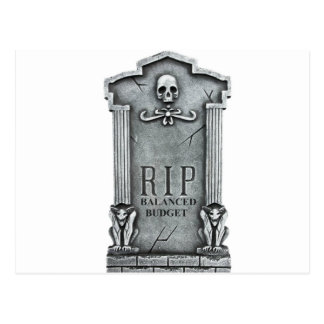RIP BALANCED BUDGET GRAVESTONE PRINT POSTCARD