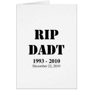 RIP DADT GREETING CARD