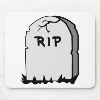 Rip Head stone Mouse Pad