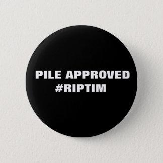 RIP tim 6 Cm Round Badge