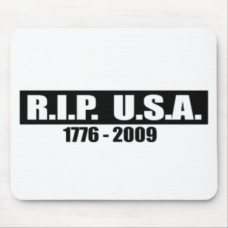 RIP USA - 1776 TO 2009 MOUSE MATS
