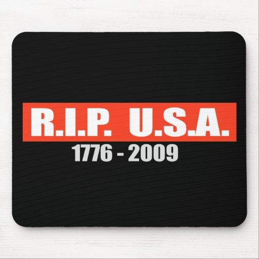 RIP USA - 1776 TO 2009 T-shirt Mouse Mat