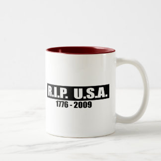 RIP USA - 1776 TO 2009 Two-Tone MUG