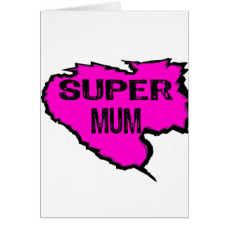 Ripped- Super mum -Pink/ Black Outline Card