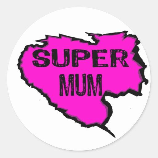 Ripped- Super mum -Pink/ Black Outline Round Sticker