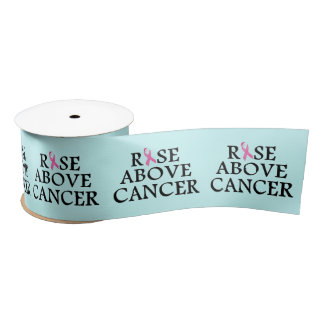 Rise Above Cancer Satin Ribbon