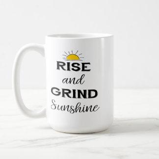 Rise and Grind Sunshine Coffee Mug
