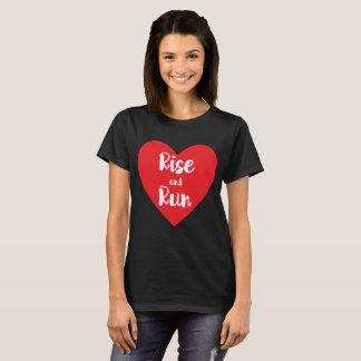Rise and Run Runner Heart Health Workout T-Shirt
