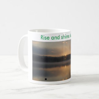 Rise and shine coffee cup