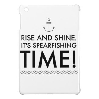 Rise and Shine It's Spearfishing TIme Case For The iPad Mini