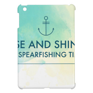 Rise and Shine It's Spearfishing Time Cover For The iPad Mini