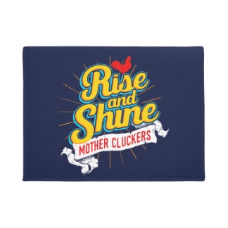 Rise and Shine Mother Cluckers Rooster Country Doormat