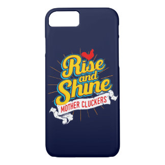 Rise and Shine Mother Cluckers Rooster Country iPhone 7 Case