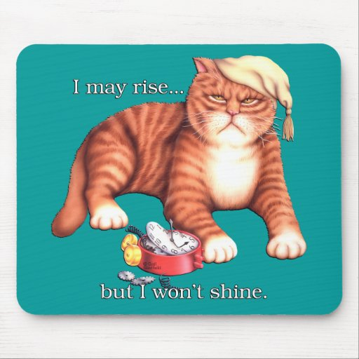 Rise and Shine Mousepads