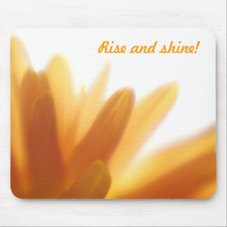 Rise and shine! mouse pad