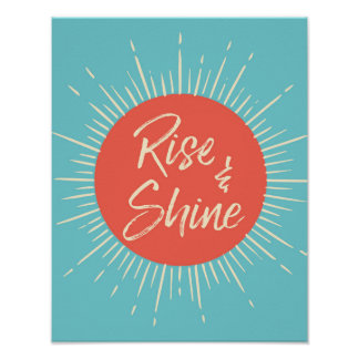 Rise and Shine typography poster print