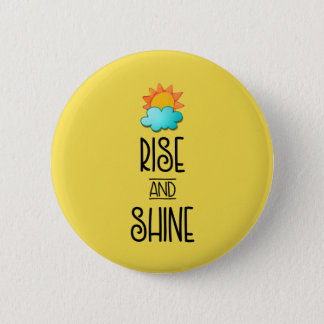 Rise and Shine Typography With Sun and Cloud 6 Cm Round Badge