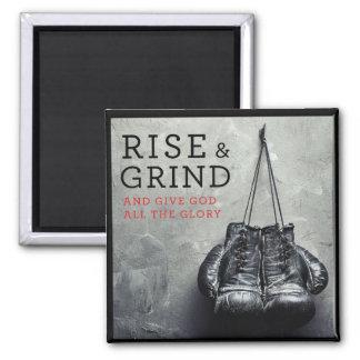 Rise & Grind Magnet