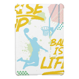 Rise Up. Ball Is Life. Basketball Baller Coach Case For The iPad Mini