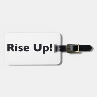 Rise Up! Luggage Tag