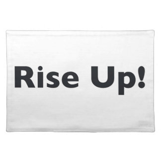 Rise Up! Placemat