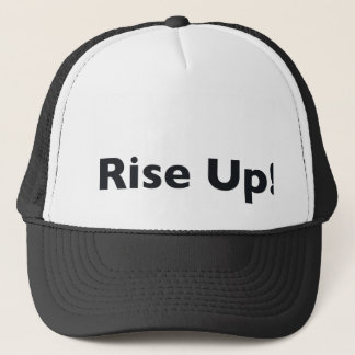 Rise Up! Trucker Hat