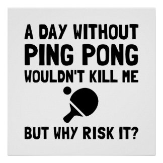Risk It Ping Pong Poster