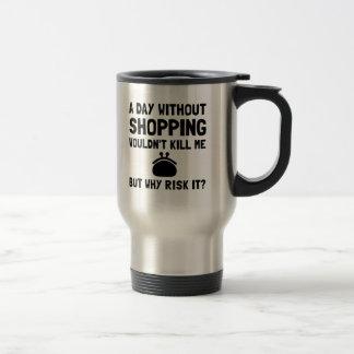 Risk It Shopping Stainless Steel Travel Mug