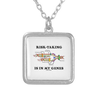 Risk-Taking Is In My Genes DNA Replication Humor Silver Plated Necklace