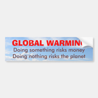 Risks of Global Warming bumper sticker