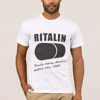 Ritalin: Doping America's Children Since 1954 T-Shirt