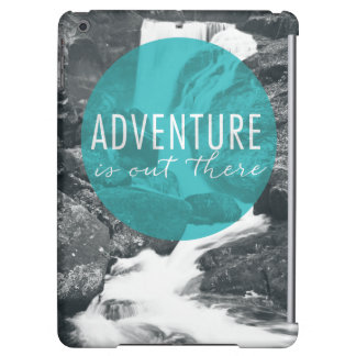 Rivers | Adventure Is Out There Quote
