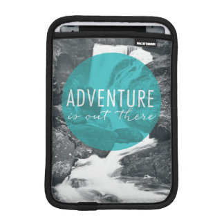 Rivers | Adventure Is Out There Quote iPad Mini Sleeve