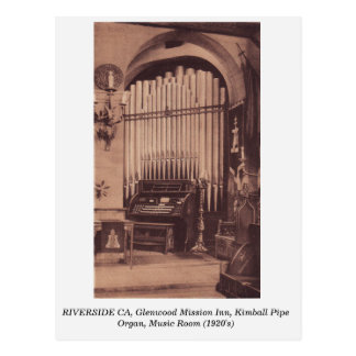 Riverside CA, Glenwood Mission Inn Pipe Organ Postcard