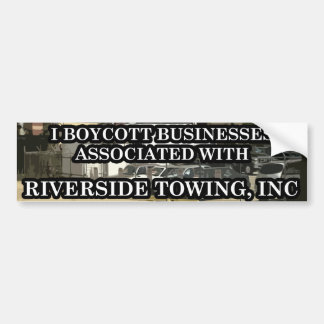"Riverside Towing ""Peaceful Protest"" Bumper Sticker"