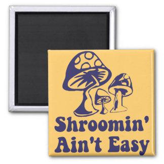 Riyah-Li Designs Shroomin Ain't Easy Refrigerator Magnet