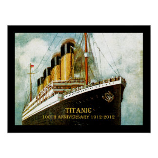 RMS Titanic 100th Anniversary Poster
