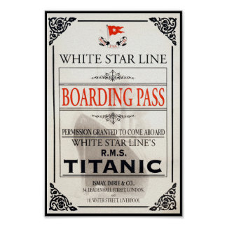 RMS Titanic White Star Line Boarding Pass Poster