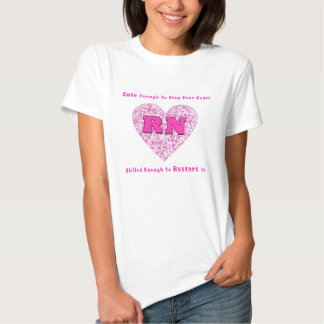 RN Cute Enough To Stop Your Heart Skilled Enough Tees