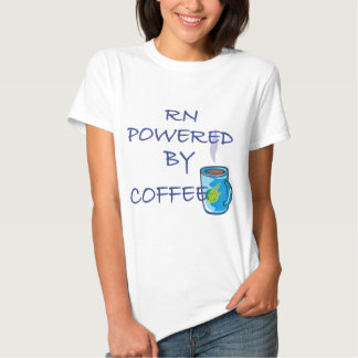 RN POWERED BY COFFEE T-SHIRT