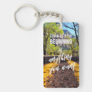 Road Beginnings Success Motivational Quote Key Ring