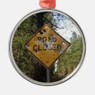 Road Closed Sign Metal Ornament