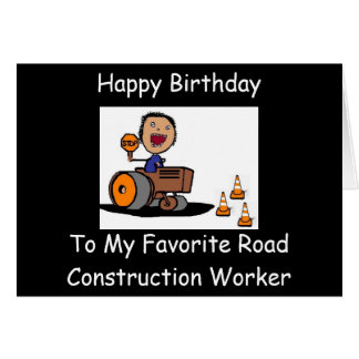 Road Construction Worker Greeting Card