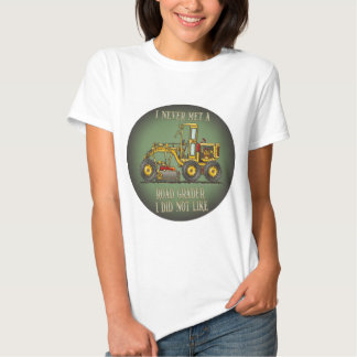 Road Grader Operator Quote Womens T-Shirt