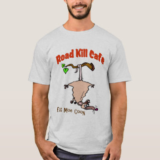 Road Kill Cafe - Eat Moe Coon T-Shirt
