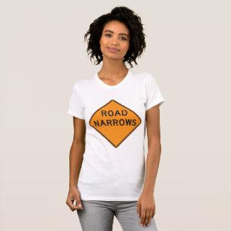 Road Narrows Road Sign Womens T-Shirt