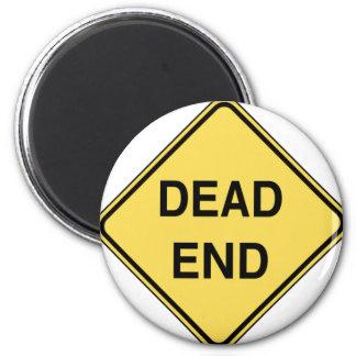 Road Sign - Dead End 6 Cm Round Magnet